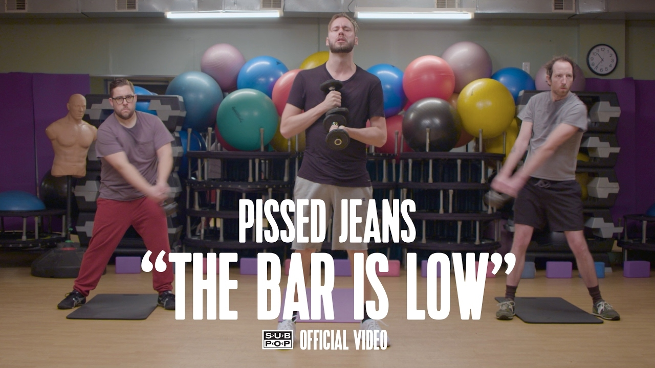 Pissed Jeans - The Bar Is Low [OFFICIAL VIDEO]