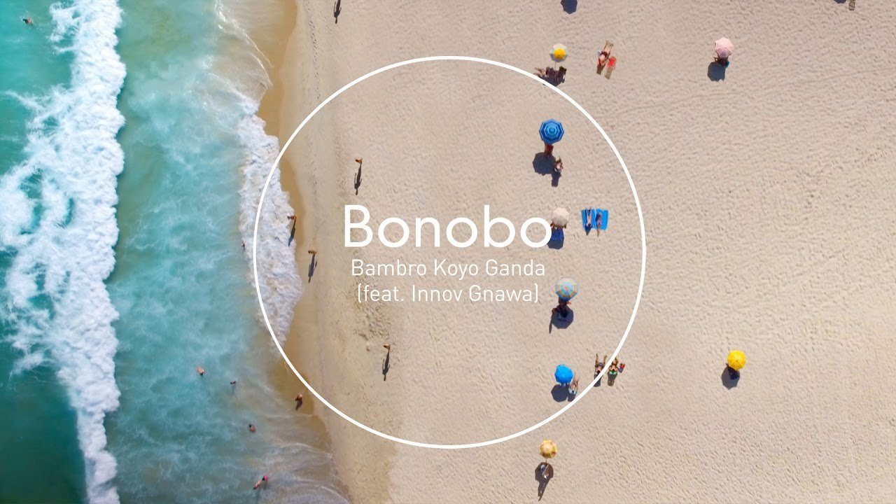 Bonobo: Bambro Koyo Ganda (feat. Innov Gnawa) [Official Video]