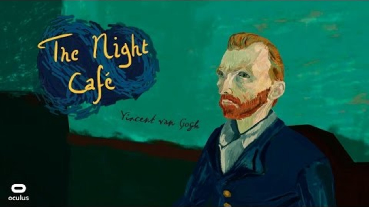 The Night Cafe: A VR Tribute to Vincent Van Gogh - Oculus Rift
