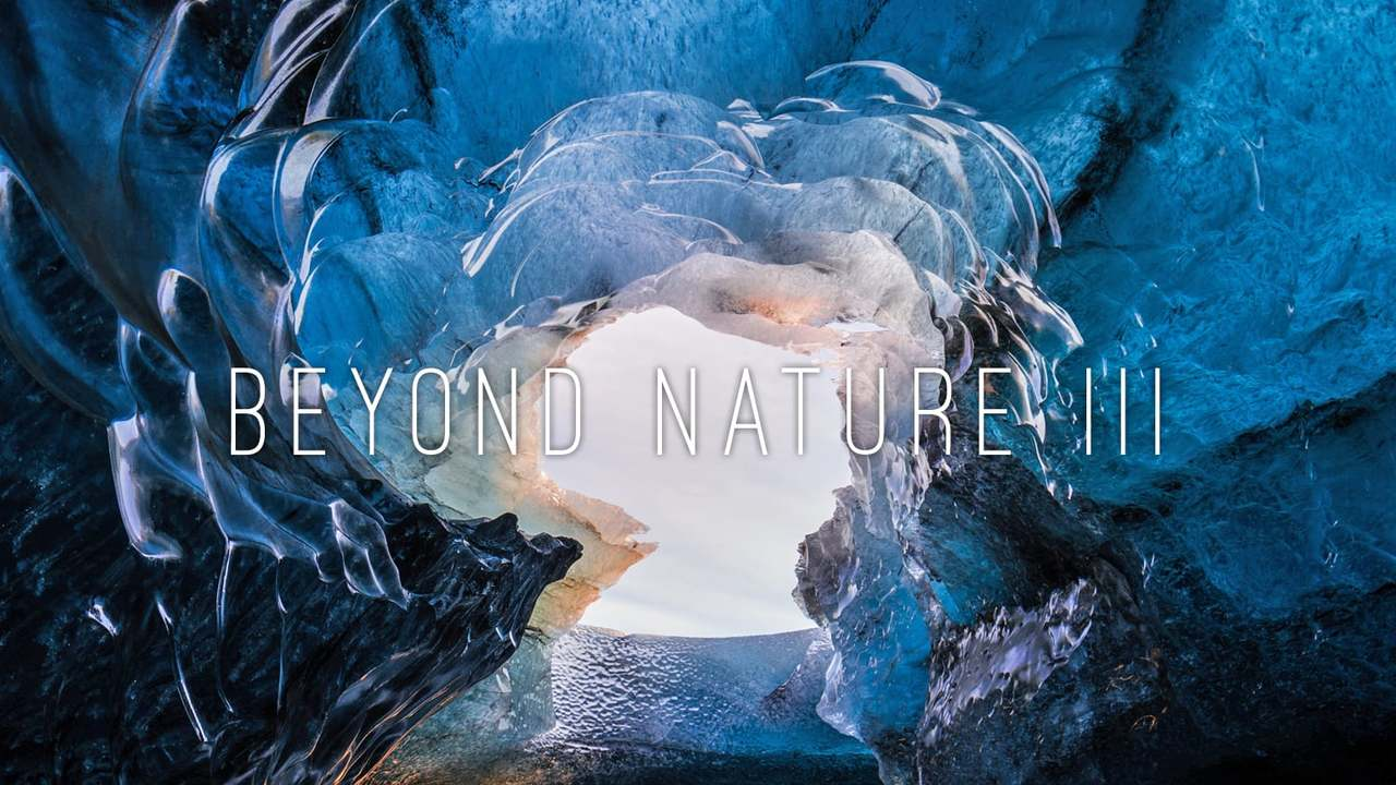 BEYOND NATURE III  : Winter of ICELAND Timelapse