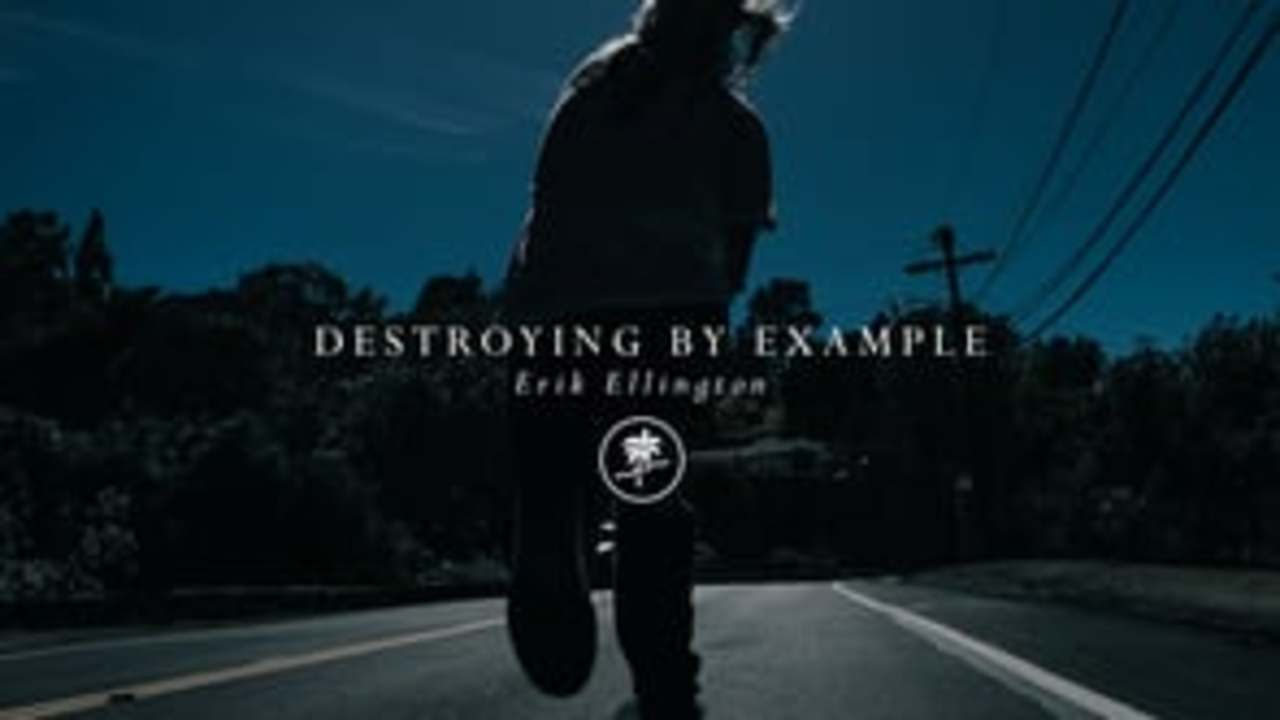 Destroying By Example - Erik Ellington