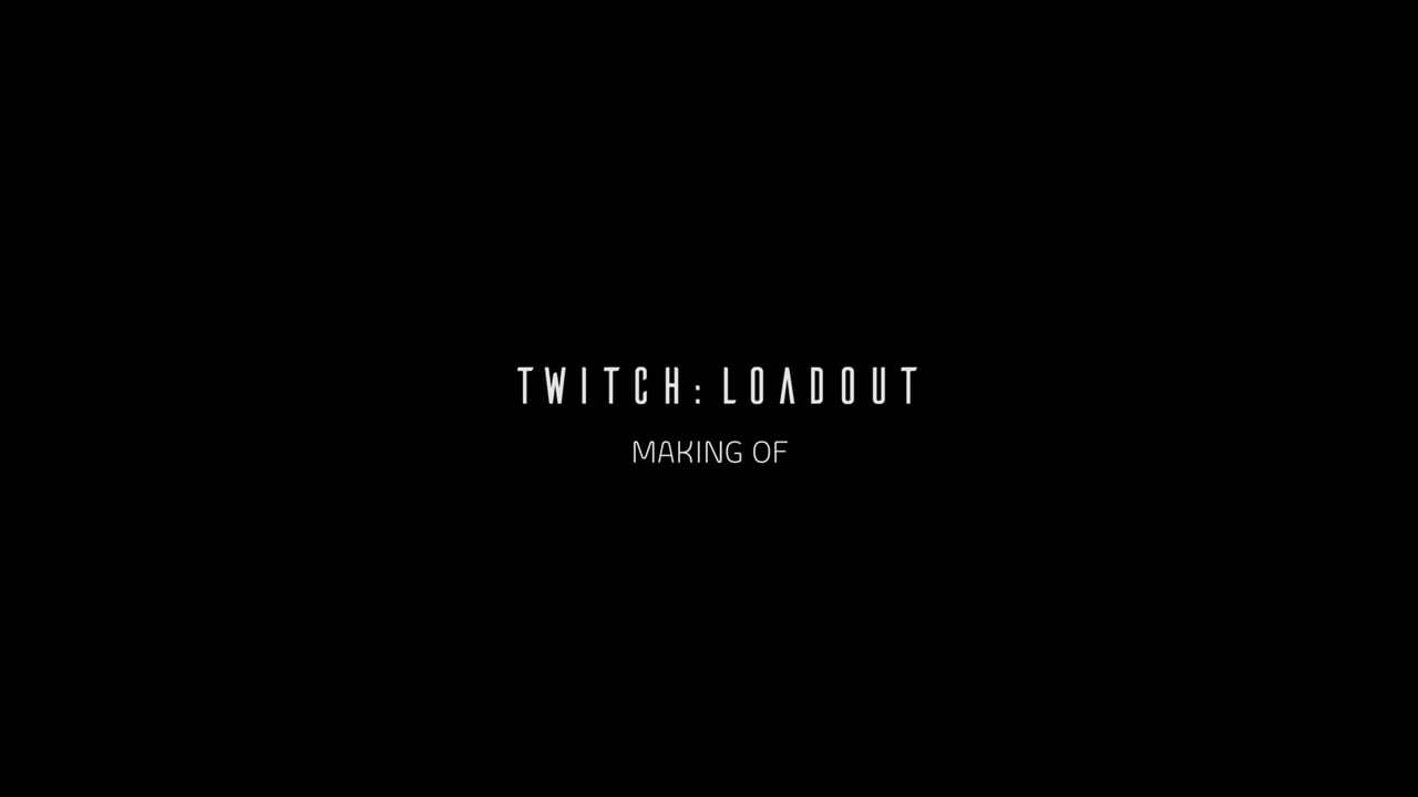 Making Of Twitch: Loadout