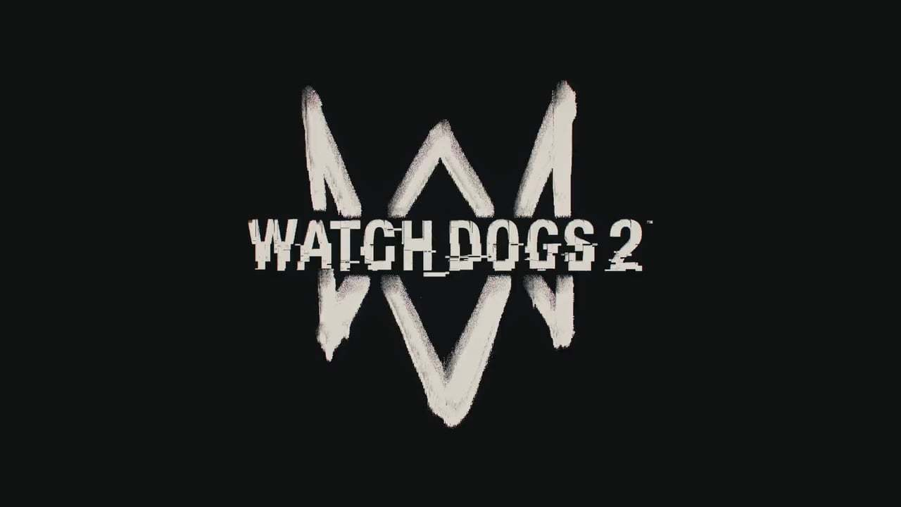 Watch Dogs 2.0  (Opening Cinematic)