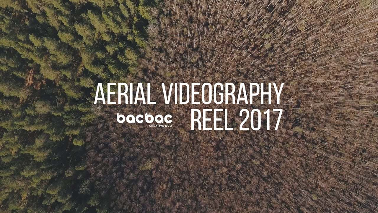 BACBAC Aerial Videography Reel 2017