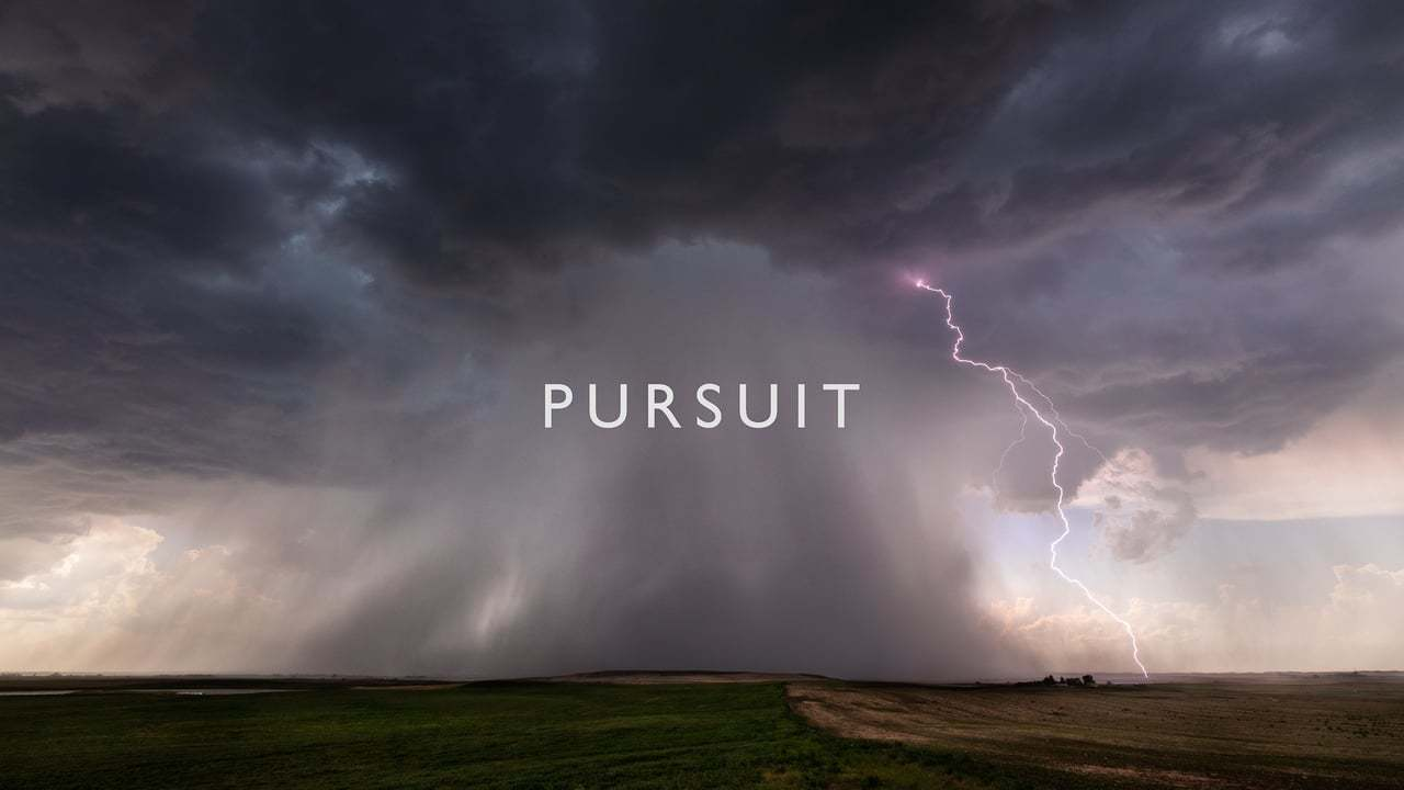Pursuit (4K)
