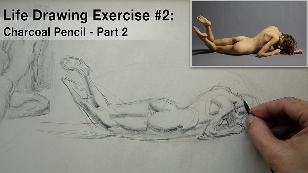 Life Drawing Exercise #2: Charcoal Pencil Part 2