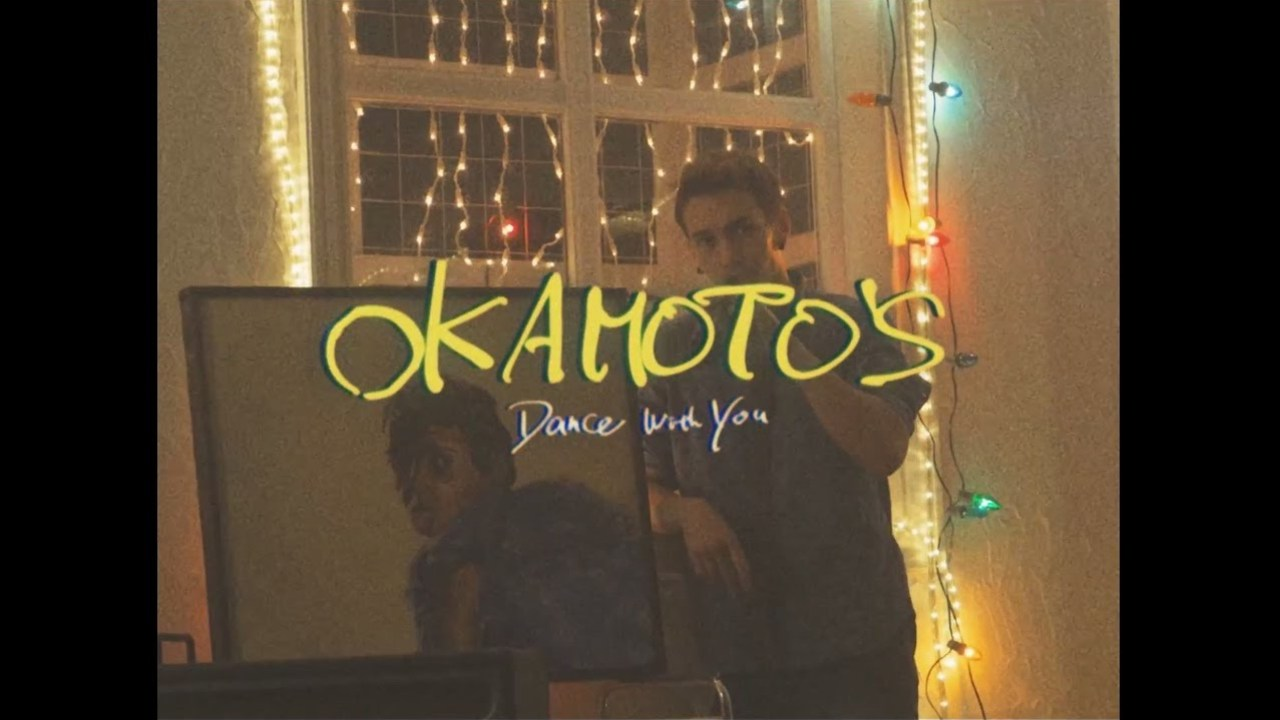 OKAMOTO'S 『Dance With You』