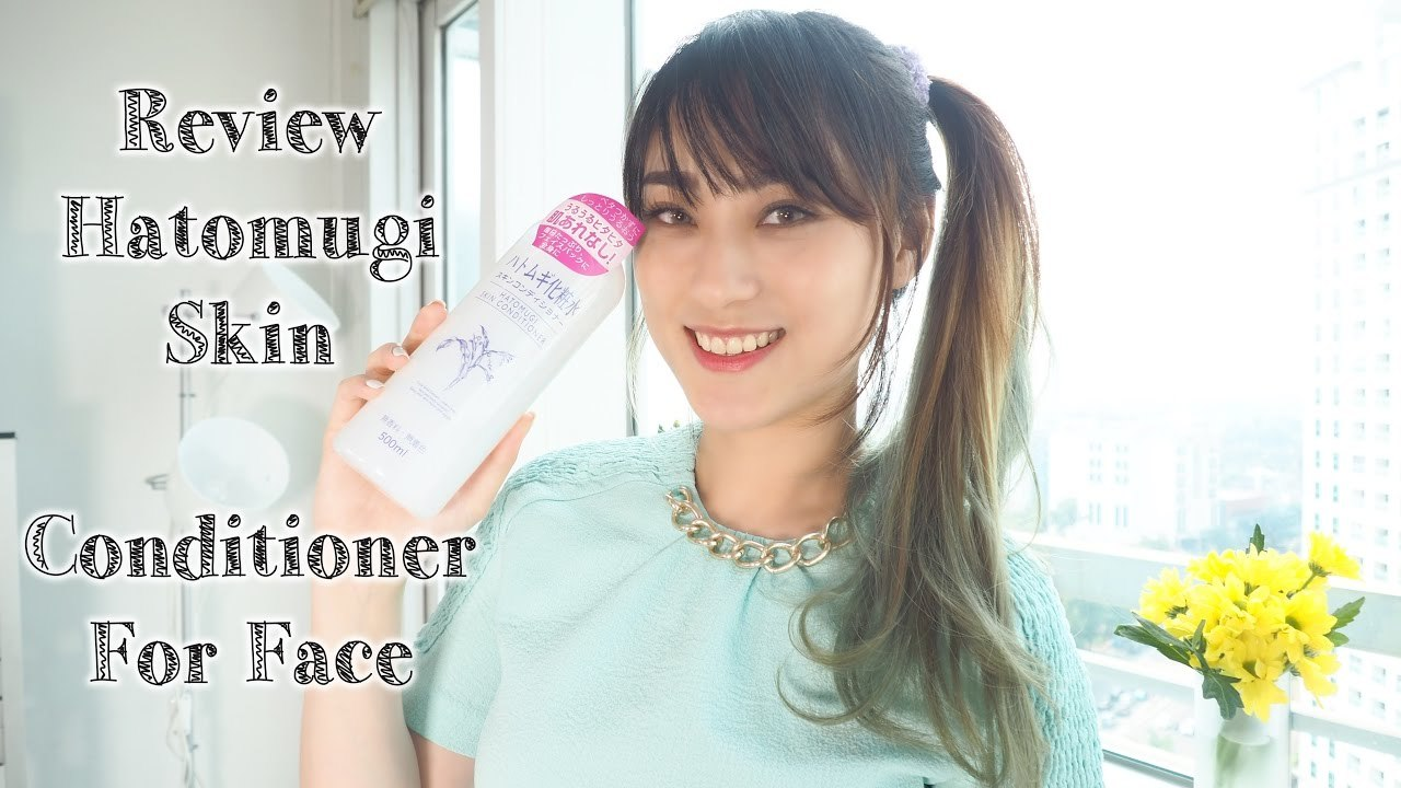 How to use Hatomugi Skin Conditoner for Face | Review