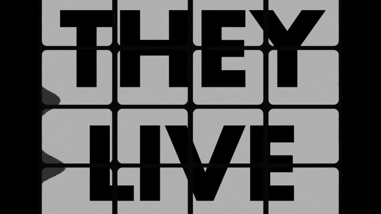 They Live - Opening Credits