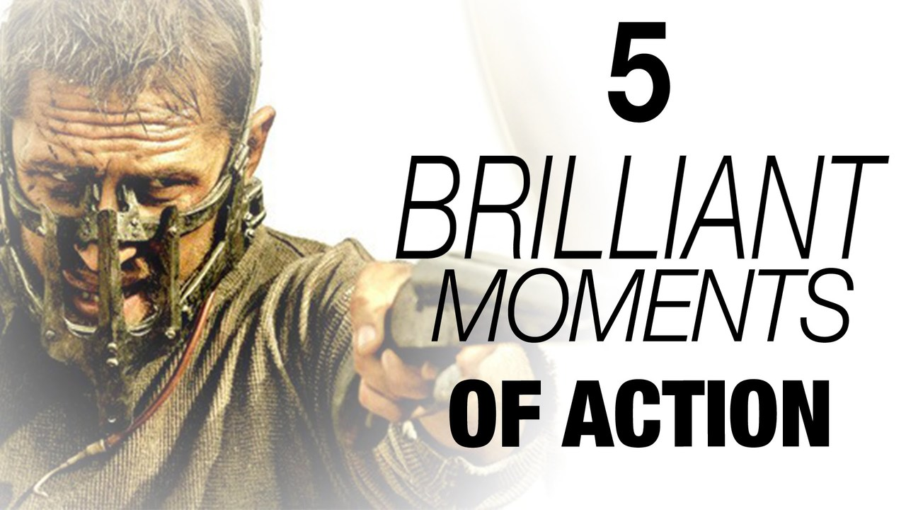 5 Brilliant Moments of Action