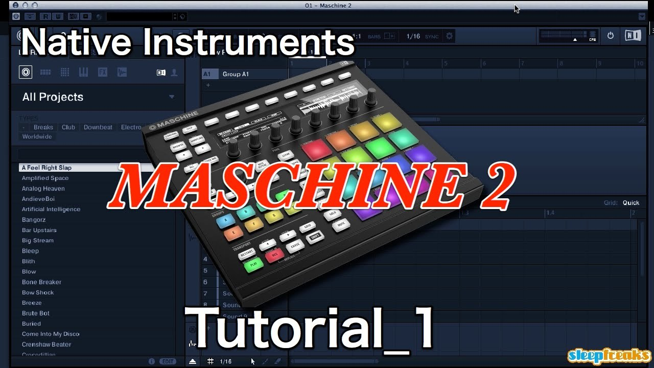 Native Instruments MASCHINE 2の使い方① 音色の追加(Sleepfreaks DTMスクール)