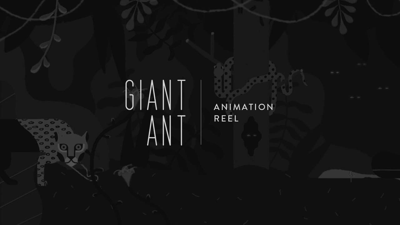 Giant Ant // Animation Reel: Summer 2015