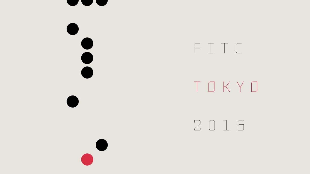 FITC Tokyo 2016  Titles