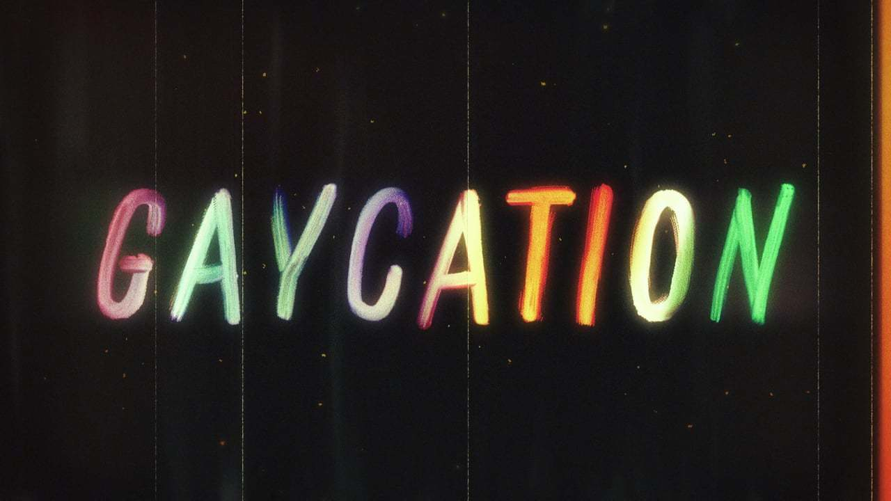 Gaycation Title Sequence