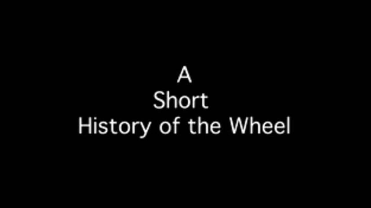 A Short History of the Wheel by Tony HILL