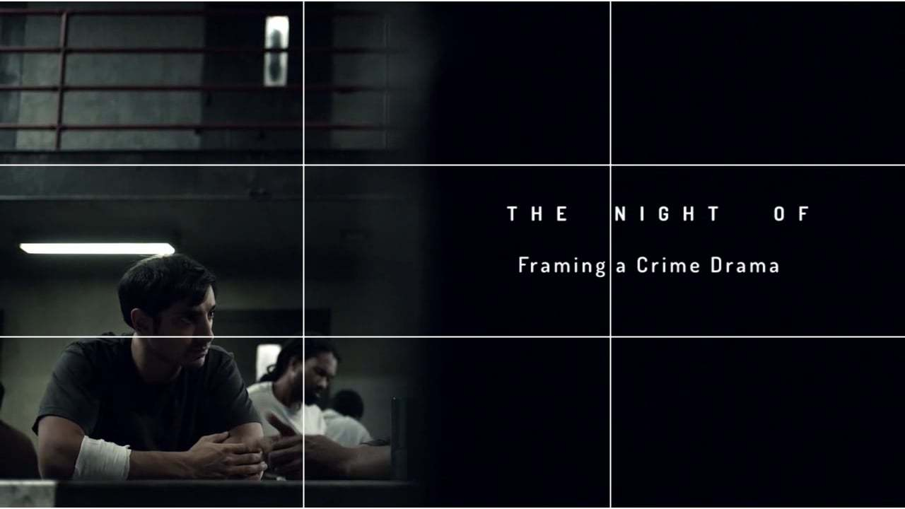 The Night Of - Framing a Crime Drama