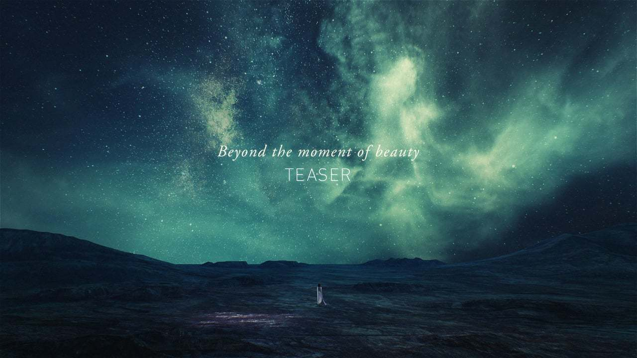 Beyond the Moment of Beauty - Teaser