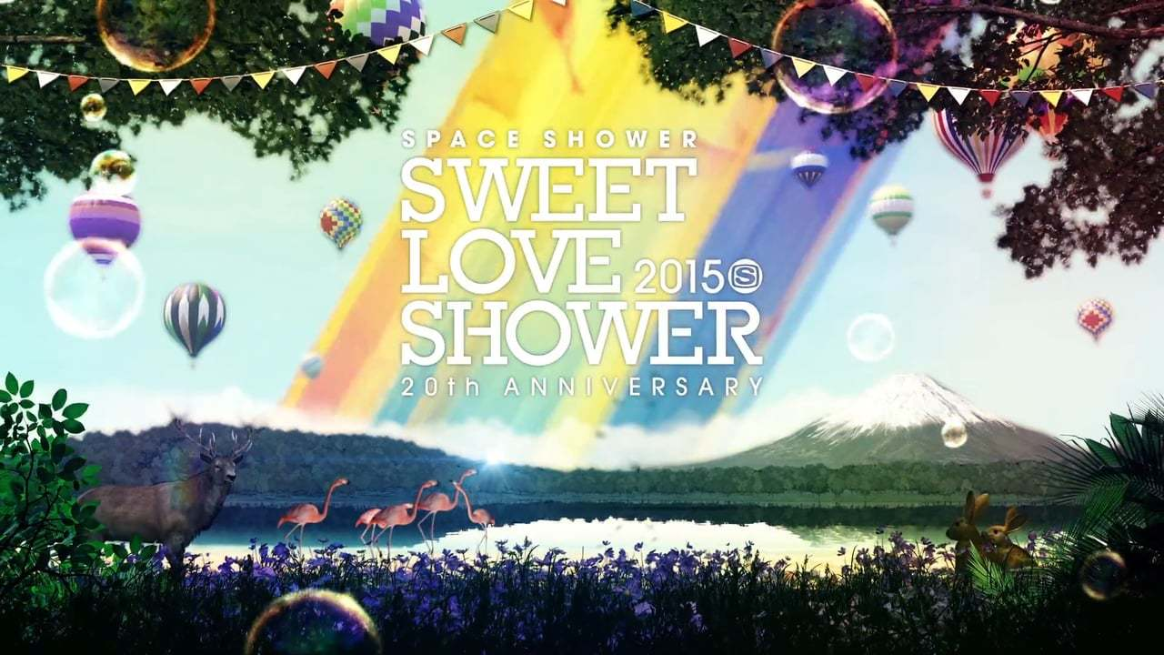 SPACE SHOWER SWEET LOVE SHOWER 2015