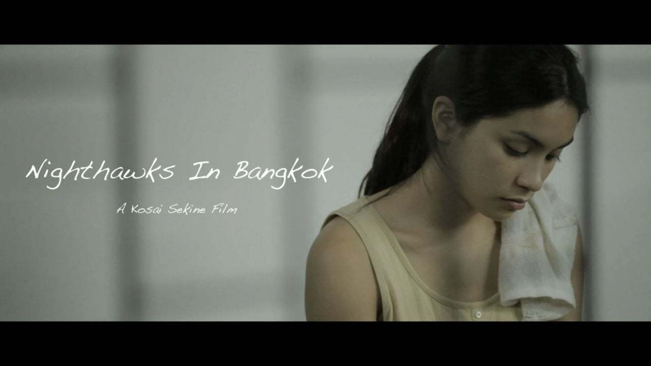 Nighthawks In Bangkok - Official (Japanese Subtitled)
