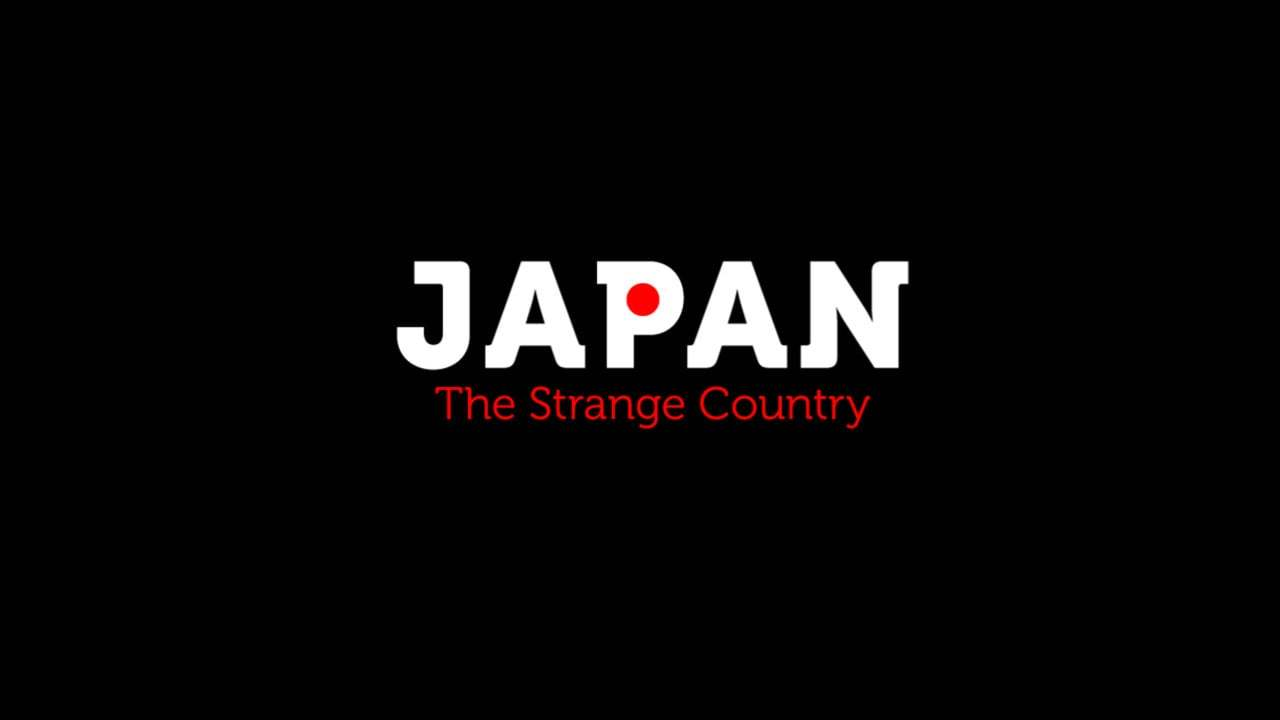 Japan - The Strange Country (Japanese ver.)
