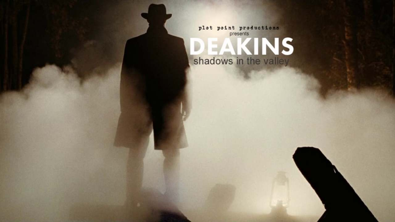 DEAKINS: Shadows In The Valley